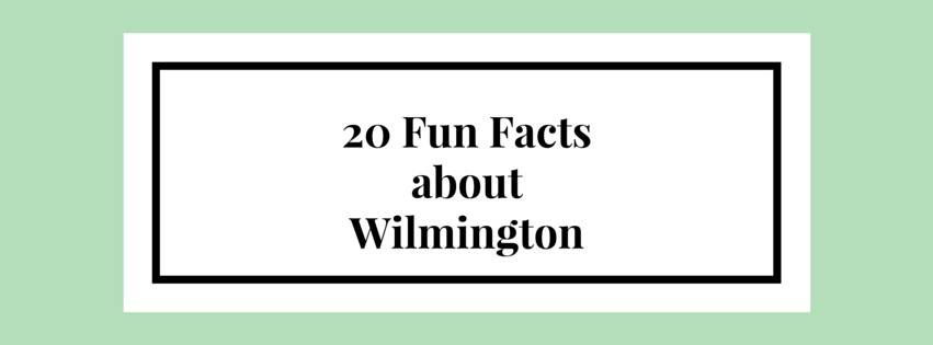 20 Fun Facts about Wilmington NC