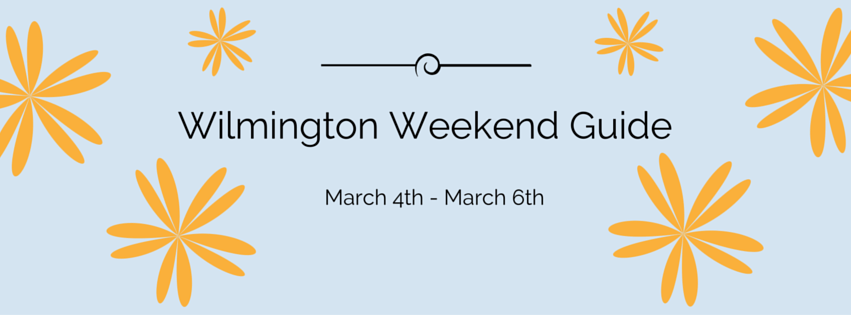 Wilmington Weekend Guide (11)